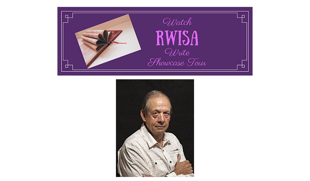 "Welcome to the WATCH ""#RWISA"" WRITE Showcase Tour! #RRBC #RRBCWRW – Day 8 – Author John W. Howell @HowellWave"
