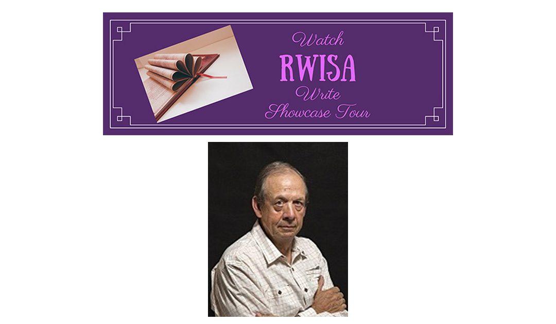 "Welcome to the WATCH ""#RWISA"" WRITE Showcase Tour! #RRBC #RRBCWRW – Day 8 – Author John W. Howell @HowellWave"