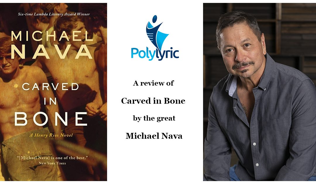 Review of Carved in Bone by Michael Nava